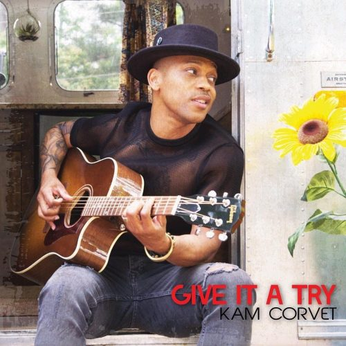[Video] Kam Corvet – Give It A Try | @KameronCorvet