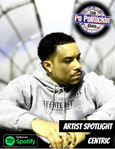 [Podcast] Artist Spotlight – Centric | @WhoIsCentric