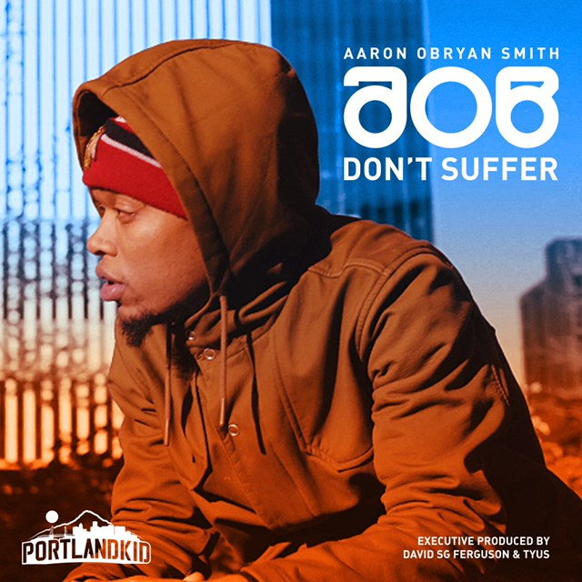 [Video] AOB – Don't Suffer | @AaronObryan