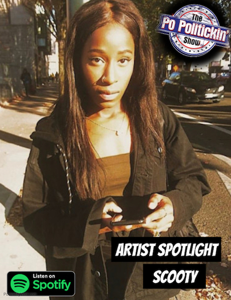 [Podcast] Artist Spotlight – Scooty | @ScootyBootyHUH