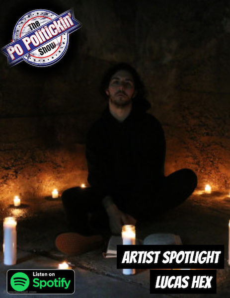 [Podcast]  Artist Spotlight – Lucas Hex | @LucasHex570
