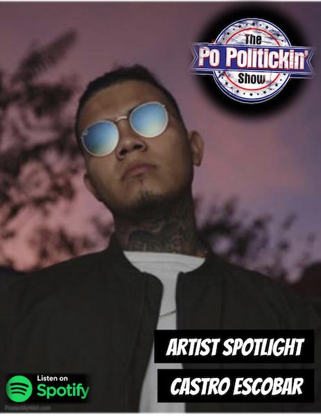 [Podcast] Artist Spotlight – Castro Escobar | @CastroEscobar9