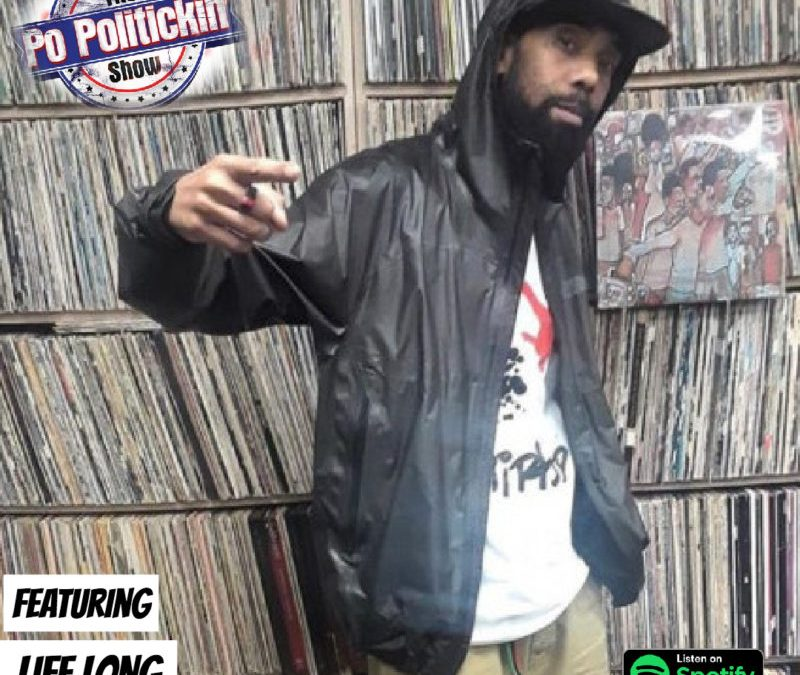 [Podcast] L.I.F.E. Long  @TherealLifelong talks underground hip hop, new projects, and more on @popolitickin