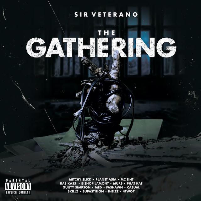 "[Album] Sir Veterano, ""The Gathering"" f. MC Eiht, Murs, Ras Kass, Guilty Simpson, Planet Asia"
