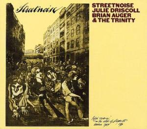 Julie Driscoll, Brian Auger and The Trinity Streetnoise album cover