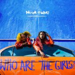 Nova Twins Who Are The Girls cover art