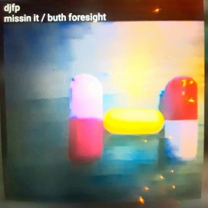 DJFP Missin It / Buth Foresight cover art