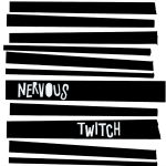 Nervous Twitch s/t album artwork
