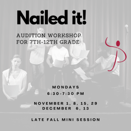 NAILED IT! Audition Workshop