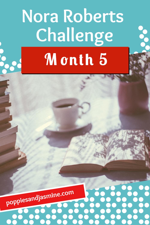 Nora Roberts Challenge Month 5 - Poppies and Jasmine