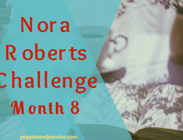 Nora Roberts Challenge Month 8 - Poppies and Jasmine