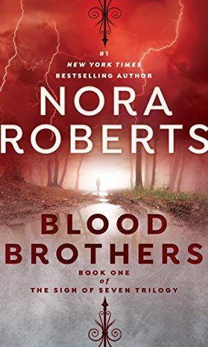 Blood Brothers by Nora Roberts - Poppies and Jasmine
