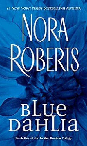 Blue Dahlia by Nora Roberts - Poppies and Jasmine