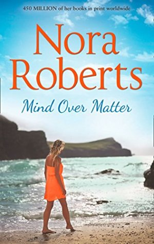 Mind Over Matter by Nora Roberts - Poppies and Jasmine