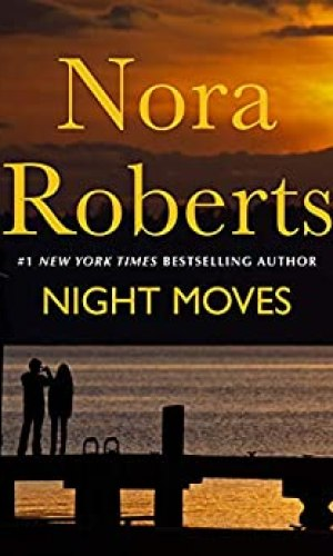 Night Moves by Nora Roberts - Poppies and Jasmine