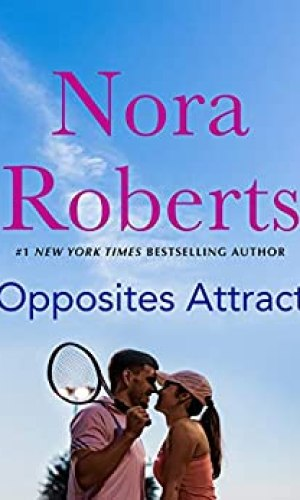 Opposites Attract by Nora Roberts - Poppies and Jasmine