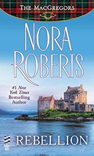 Rebellion by Nora Roberts - Poppies and Jasmine