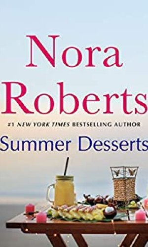 Summer Desserts by Nora Roberts - Poppies and Jasmine