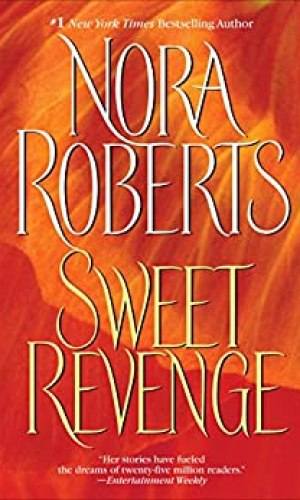 Sweet Revenge by Nora Roberts - Poppies and Jasmine