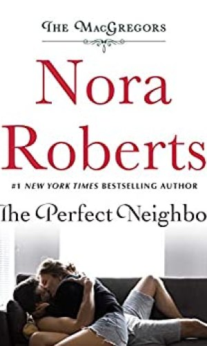 The Perfect Neighbor by Nora Roberts - Poppies and Jasmine