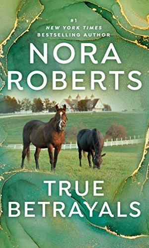 True Betrayals by Nora Roberts - Poppies and Jasmine