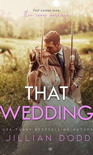 That Wedding - Jillian Dodd | Poppies and Jasmine