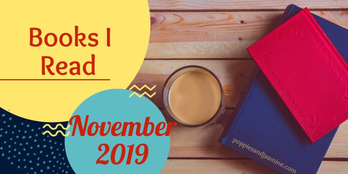 Books I Read - November 2019 | Poppies and Jasmine