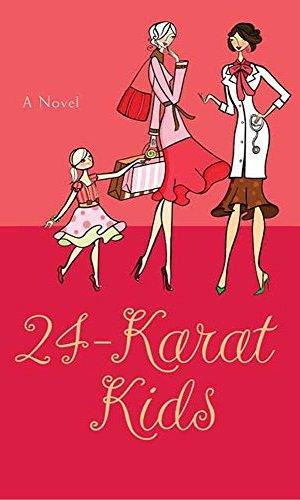 24 Karat Kids - Dr. Judy Goldstein | Poppies and Jasmine