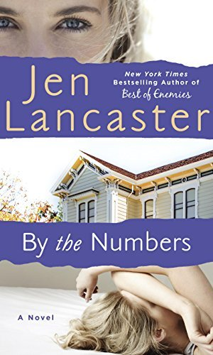 By The Numbers - Jen Lancaster | Poppies and Jasmine