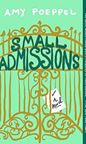 Small Admissions - Amy Poeppel | Poppies and Jasmine