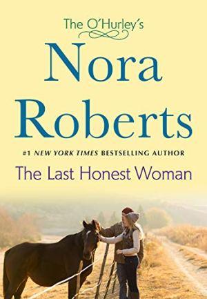 The Last Honest Woman - Nora Roberts | Poppies and Jasmine