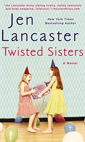 Twisted Sisters - Jen Lancaster | Poppies and Jasmine