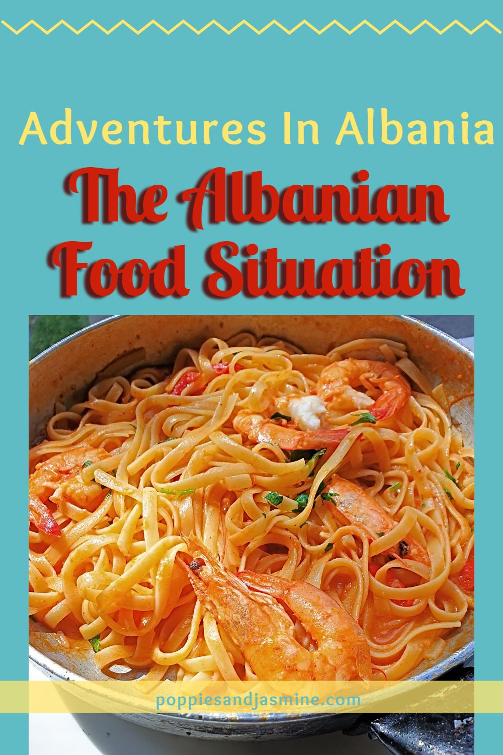 The Albanian Food Situation | Poppies and Jasmine