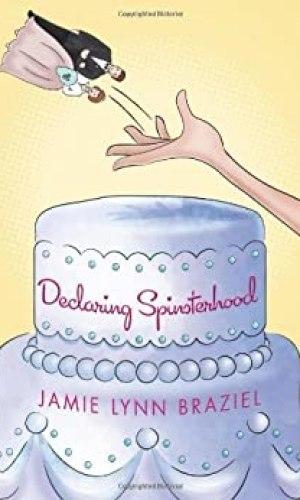 Declaring Spinsterhood - Jamie Lynn Braziel | Poppies and Jasmine