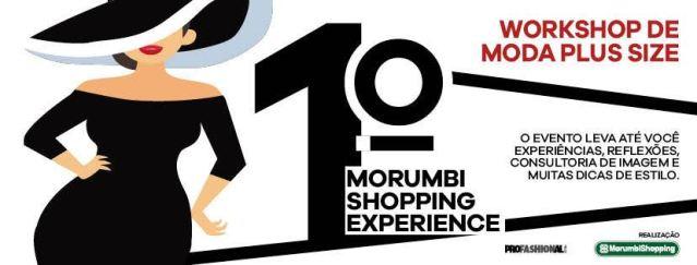 1º MorumbiShopping Experience – Plus Size acontece em São Paulo neste domingo