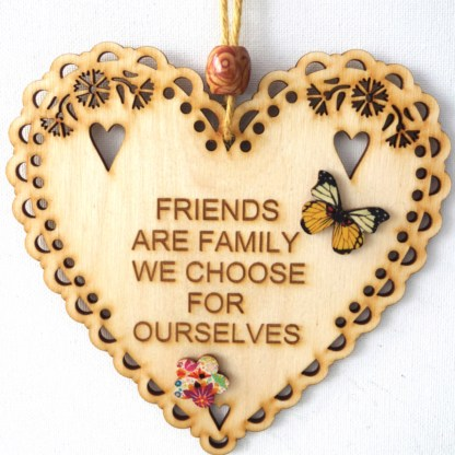 15cm Wooden Hanging Heart - Friends are Family, engraved gift