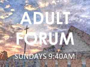 March Adult Forums
