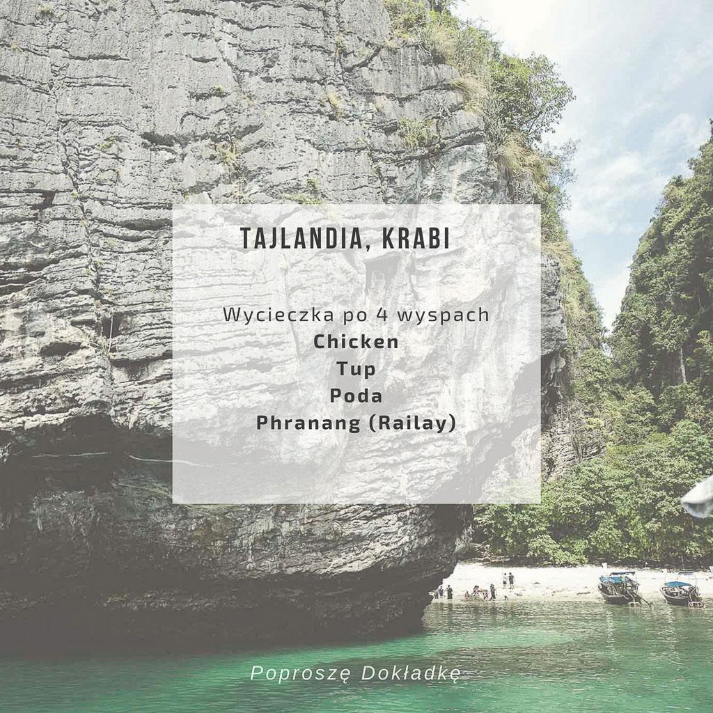 """Wycieczka na """"4 wyspy"""": Chicken, Tup, Poda oraz plaża Phranang (Railay), Krabi, Tajlandia"""