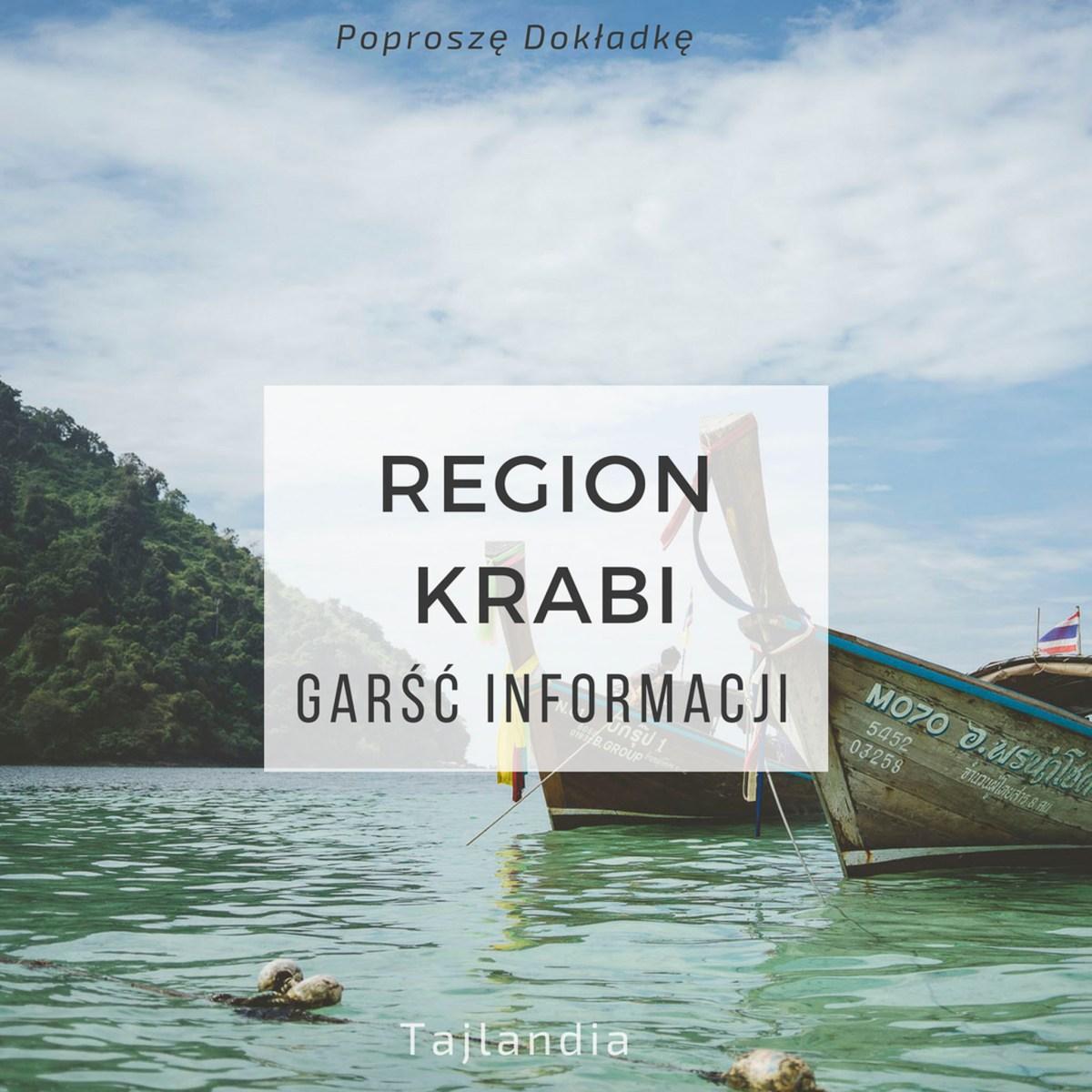 Prowincja Krabi, Tajlandia - garść informacji, gdzie warto się zatrzymać, co zobaczyć