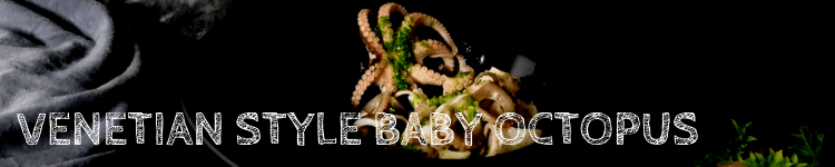 Venetian style baby octopus_recipe_Popsicle Society