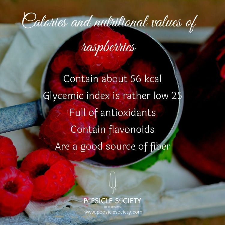 Calories and nutritional values of raspberries_Popsicle Society