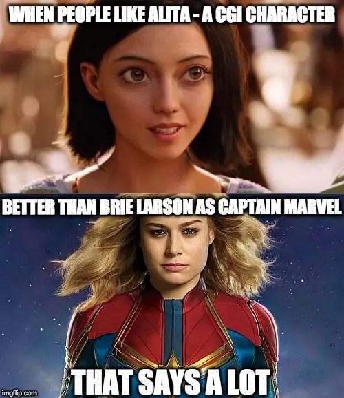Alita Battle Angel Better Human than Brie Larson Captain Marvel Meme | Sausage Roll