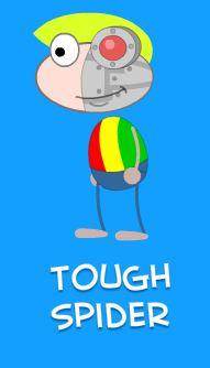 Tough Spider always