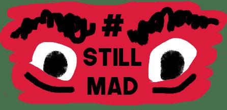 Still Mad