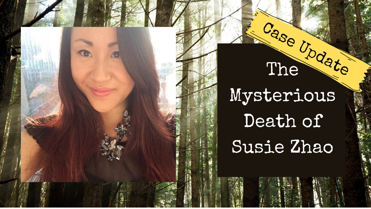 Case Update on the Mysterious Death of Susie Zhao | BREAKING