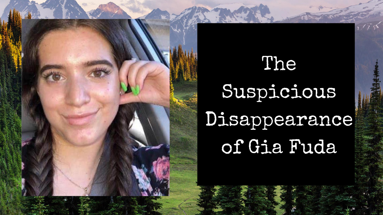 Where is Gia Fuda | Search Continues for Missing Washington State Girl