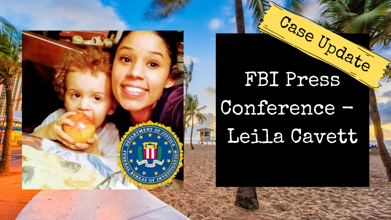 UPDATE | FBI Press Conference for Leila Cavett