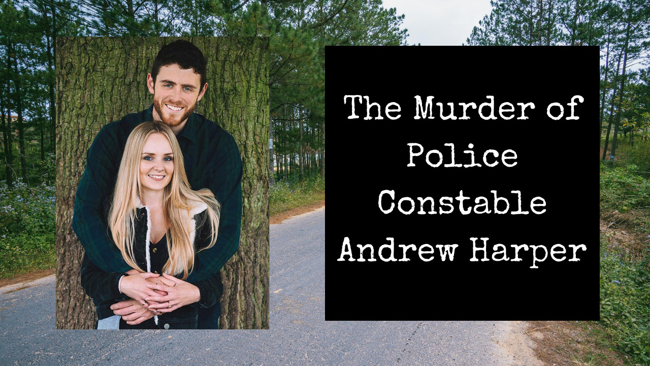 Read more about the article The Murder of Andrew Harper   Killers Sentenced Today