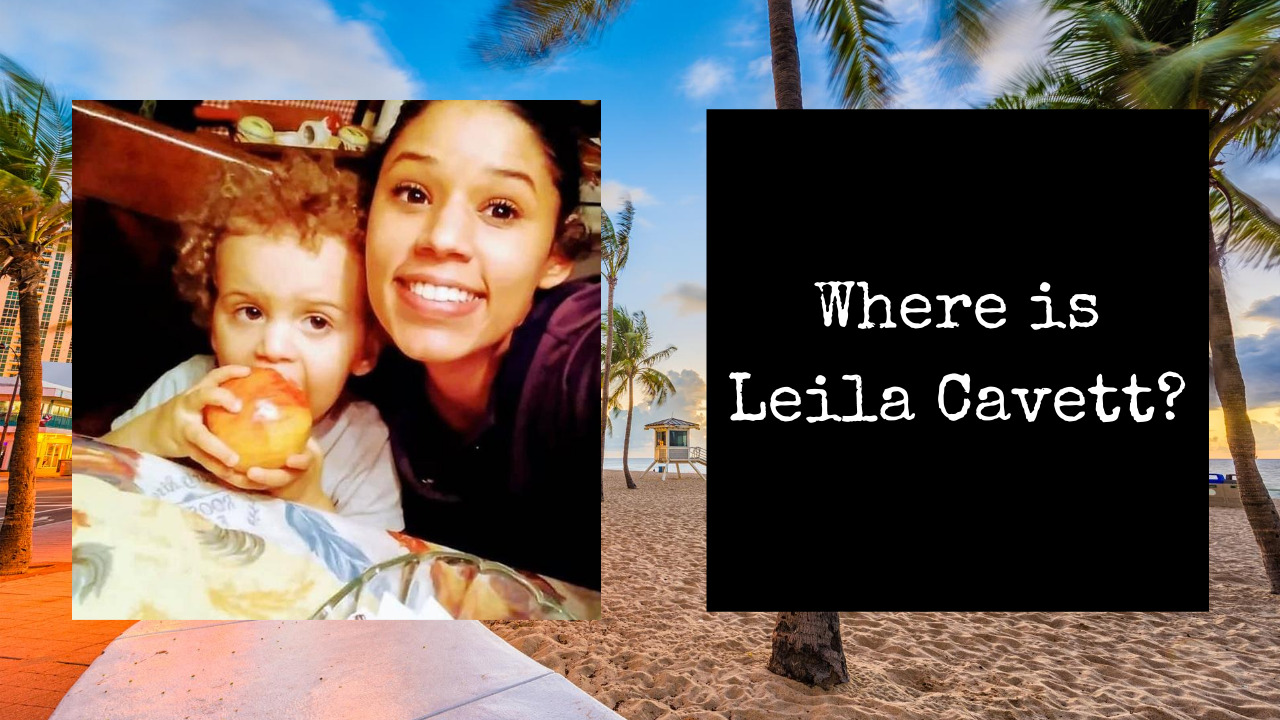 Where is Leila Cavett? Search for Missing Mom Continues