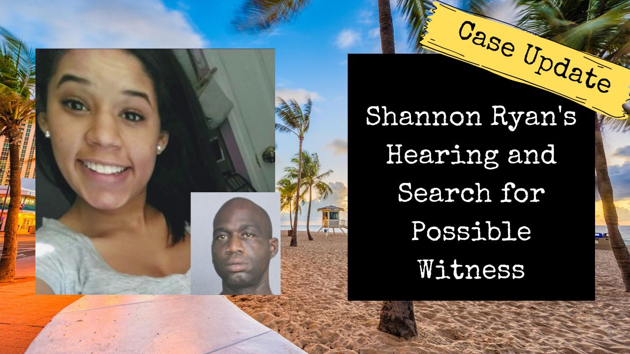 Leila Cavett Update | Shannon Ryan's Hearing and Search for a Witness